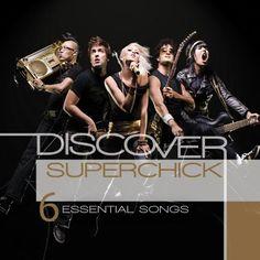 I love Superchick!