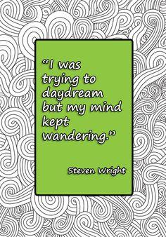 -- steven wright.