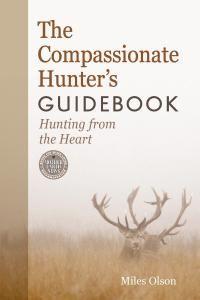 forests, surviv hunt, the hunt, hunts, hunting, heart book, compassion hunter, hunter guidebook, new books