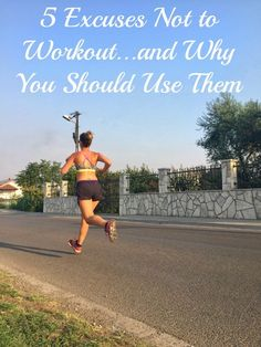 5 Excuses Not to Wor