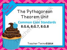 The Pythagorean Theorem Unit from Teacher Twins on TeachersNotebook.com -  (151 pages)  - This unit is now available in the 8th Grade Common Core Math Unit Bundle.  This is an 8 day unit on the Pythagorean Theorem. Common Core Standards 8.G.6, 8.G.7, 8.G.8. Each day has a PowerPoint that includes a warm up with answers, notes, and a closure of