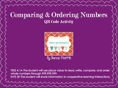 Here's a QR code set of task cards on comparing and ordering numbers through the hundred millions.