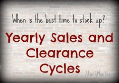 sale cycles and WHEN to stock up