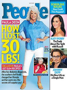 Paula Deen on the July 9 cover of People, how she lost 30 pounds.