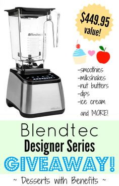 Blendtec Designer Series Blender ($449.95 value) GIVEAWAY on Desserts with Benefits!