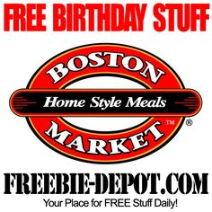 BIRTHDAY FREEBIE  Boston Market - FREE BDay Dessert