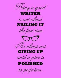 Being a writer.