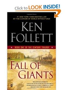 """Finished """"Fall of Giants: Book One of the Century Trilogy"""" by Ken Follett, one of my favorite authors.  Will definitely read Book Two of this trilogy!  If you haven't read Follett, you really should give him a try."""