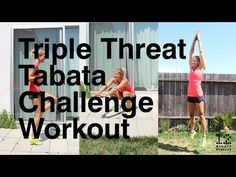 Triple Threat Tabata Challenge Workout