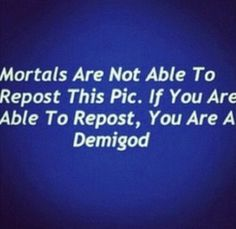 Demigods are just that awesome.