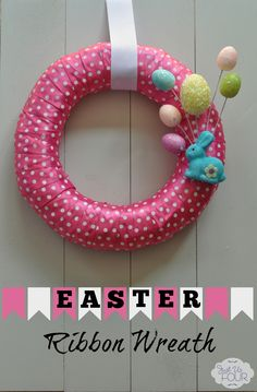 Love this super cute and easy wreath for Easter! Ribbon and a few decorations make it really fast. #crafts #Eastercrafts
