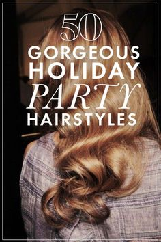 50 amazing holiday hairstyles from Pinterest!