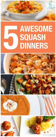 5 squash dinners we love!