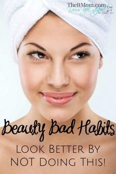 Beauty Bad Habits -