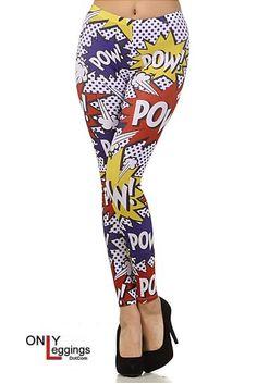 Only Leggings - Oh My POW Leggings, $32.00 (http://www.onlyleggings.com/oh-my-pow-leggings/)