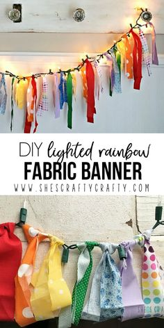 She's crafty: DIY Lighted Rainbow Fabric Banner. This would be super cute in a little girl's room. The fabric pieces could coordinate with the other colors in her room.