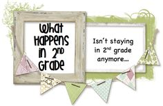 What Happens in 2nd Grade...