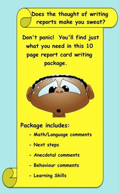10 page report card writing file (word document).  Makes writing reports so much easier!