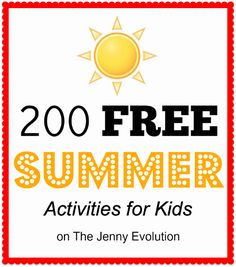 200 FREE Summer Activities for Kids
