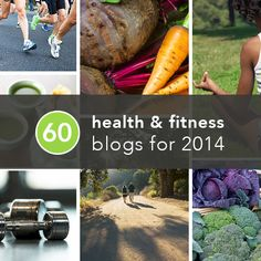 60 Health and Fitness Blogs for 2014 via Greatist #Fitfluential
