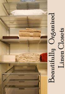 Beautifully Organized Linen Closets