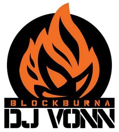 BlockBurna Dj Vonn