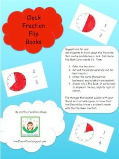 Here's a clock fraction flipbook for working on familiar fractions.