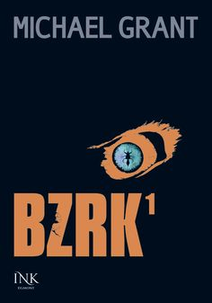 Michael Grant: BZRK