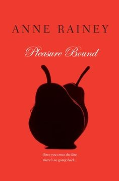 Kindle Nook Kobo Erotic fiction Pleasure Bound (Hard To Get) by Anne Rainey, Special promotional price: $2.99 http://www.amazon.com/dp/B00AHHP696/ref=cm_sw_r_pi_dp_x8UBrb0K79DH8 bondage #fiftyshades #afterfiftyshades