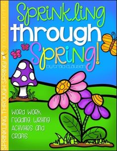 Sprinkling through Spring:  BEAUTIFUL spring packet for first grade- I LOVE these resources!