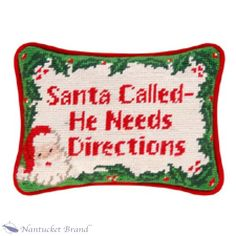 Santa Called Needlepoint Pillow needlepoint pillow
