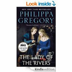 The Lady of the Rivers: A Novel (The Cousins' War 3)  Philippa Gregory