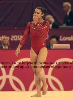 Success is what happens when thousands of hours of practice meet up with one moment of opportunity.
