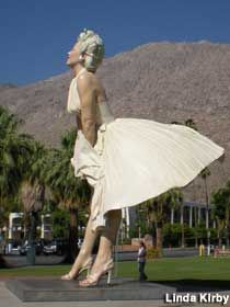 Giant Marilyn Monroe The 26-ft. tall screen temptress now shows her stuff in Palm Springs. This is actually leased from the artist and may be back in Chicago by spring 2014.