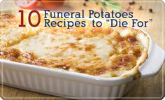 10 Funeral Potatoes Recipes to Die For