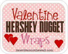 Valentine Hershey Nugget Wrap Printables-So many Options!