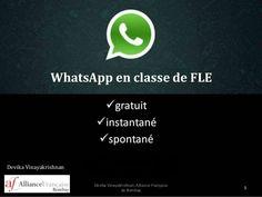 Whatsapp, classe de fle by Alliance Française de Bombay via slideshare