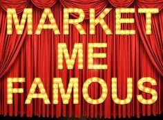 Market Me Famous http://www.MarketMeFamous.com/
