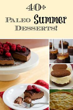 40 Paleo Summer Desserts! - Life Made Full www.lifemadefull.com