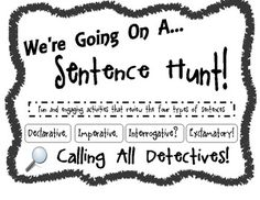 """We're Going on a Sentence Hunt!"" Types of Sentences Activity"