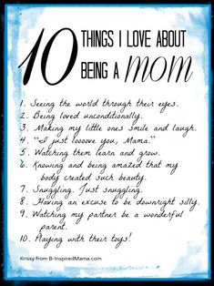 """What do you love about being a mom?  Remind yourself by making your own list of things you love about being a mom.  And visit B-InspiredMama.com for some more thoughts on positive thinking for moms and the start to a new series to """"Be the Best Mom"""" in 2013!"""