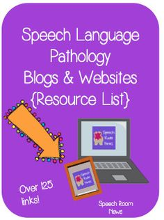 SLP Blogs & Websites {Resource List}. List and Links for over 125 SLP blogs/websites!! Pin now, Read Later!!