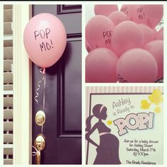 """Ready to pop"" baby shower invitations. Put invitations inside balloons."