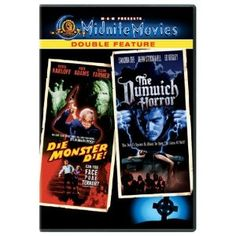 """Two cinematic takes on Lovecraft. """"Die Monster Die"""" gives us Boris Karloff in a loose adaptation of """"Colour out of Space.""""  """"The Dunwich Horror,"""" based on the story of the same name, features Dean Stockwell and teen queen Sandra Dee. Both are entertaining eldritch abominations."""