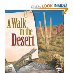 A Walk in the Desert by Rebecca L. Johnson (Life Science: Plants and Animals) desert animals preschool, walks, preschool desert theme, deserts