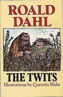 The Twits first edition. This Day in History: Sep 13, 1916: Children's author Roald Dahl is born dingeengoete.blogspot.com