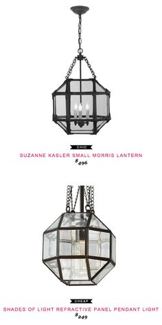 SUZANNE KASLER SMALL MORRIS LANTERN $496 vs SHADES OF LIGHT REFRACTIVE PANEL PENDANT LIGHT $249