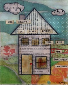 Art journal page:  She Decided to Start Living