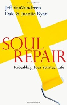 Soul Repair: Rebuilding Your Spiritual Life by Jeff VanVonderen, Do you fear that God is angry with you? Do you wonder if God is really you? if God really loves you? Deep down many of us believe that we are not good enough, and never will be good enough, to have a meaningful relationship with God. This is because we have been spiritually trained in ways that have left us with distorted and inadequate spiritualities of different kinds, we are left with a toxic combination of fear and shame.