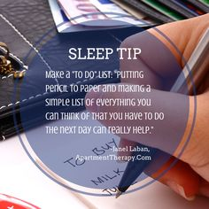 """Too much on your mind? Try making a """"to do"""" list to clear your head. Click the image for more sleep tips."""